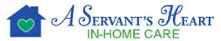 A Servant's Heart In-Home Care - Where the needs of others come first!